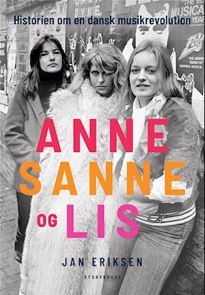 Anne, Sanne og Lis