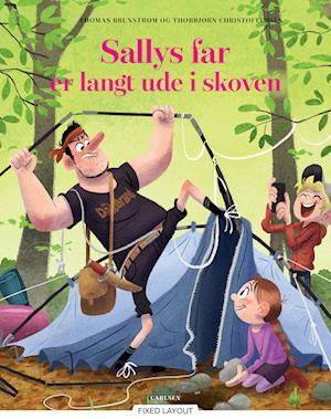 Sallys far er langt ude i skoven