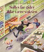 Sallys far gider ikke være voksen