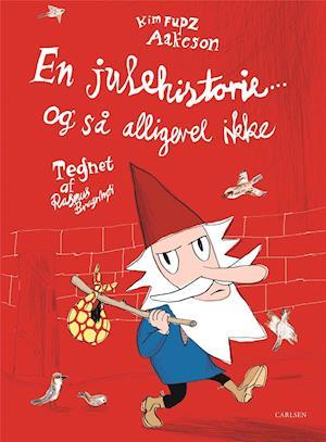 kim fupz aakeson En julehistorie ... og så alligevel ikke-kim fupz aakeson-bog fra saxo.com