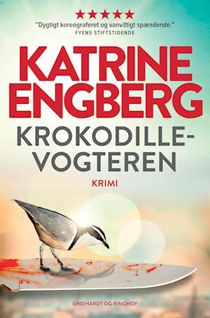 katrine engberg – Krokodillevogteren-katrine engberg-e-bog fra saxo.com