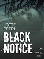 Black notice: Afsnit 2 (Black notice, nr. 2)
