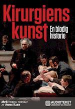 Kirurgiens kunst - En blodig historie
