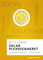 Solar plexuschakret - det 3. chakra