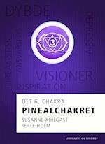 Pinealchakret - det 6. chakra