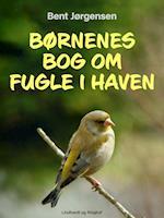 Børnenes bog om fugle i haven