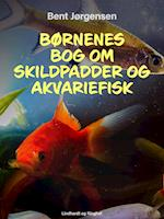 Børnenes bog om skildpadder og akvariefisk