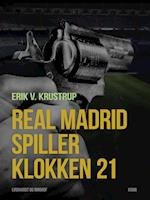 Real Madrid spiller klokken 21