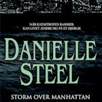 Storm over Manhattan af Danielle Steel
