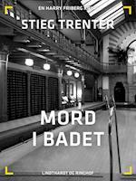 Mord i badet af Stieg Trenter