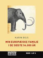 Min europæiske familie i de sidste 54.000 år (Magnumbøger)