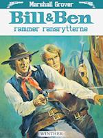 Bill og Ben rammer ransrytterne
