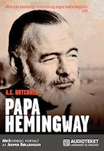 Papa Hemingway: en personlig biografi