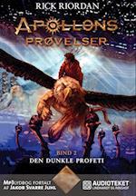 Apollons prøvelser - Den dunkle profeti
