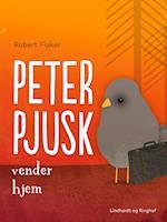 Peter Pjusk vender hjem