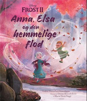 Frost II - Anna, Elsa og den hemmelige flod
