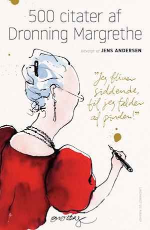 500 citater af Dronning Margrethe