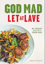 God mad, let at lave