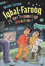 Iqbal Farooq (9) - og den hemmelige ismaskine