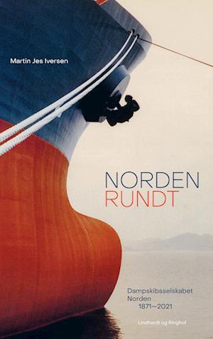 Norden Rundt - Dampskibsselskabet Norden 1871-2021
