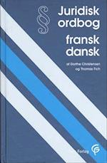 Juridisk ordbog fransk-dansk (Gyldendals fagordbøger)