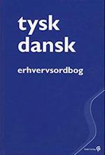 Tysk-dansk erhvervsordbog (Gyldendals fagordbøger)