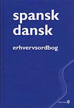 Spansk-dansk erhvervsordbog (Gyldendals fagordbøger)