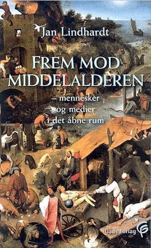 Bog ukendt format Frem mod middelalderen af Jan Lindhardt