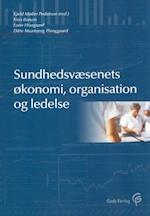 Sundhedsvæsenets økonomi, organisation og ledelse