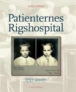 Patienternes Rigshospital 1757-2007