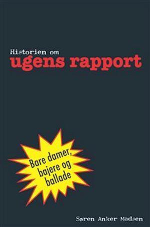 Historien om Ugens rapport