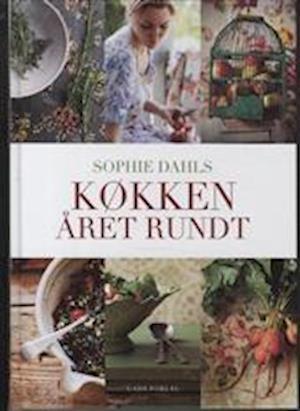 Sophie Dahls køkken året rundt