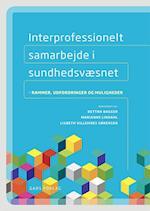 Interprofessionelt samarbejde i sundhedsvæsenet af Marianne Lindahl