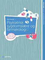Psykiatrisk sygdomslære og farmakologi 2 (Sosu care)