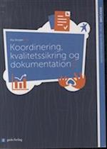 Koordinering, kvalitetssikring og dokumentation 2 (Sosu care)