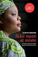 Ikke mere at miste af Leymah Gbowee
