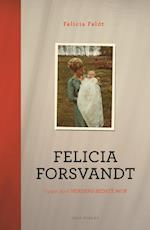 Felicia forsvandt