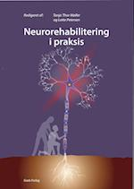 Neurorehabilitering i praksis