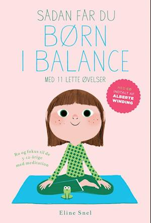 Sådan får du børn i balance