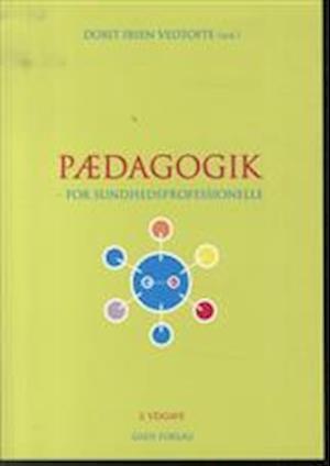 Bog, hæftet Pædagogik af Dorit Ibsen Vedtofte