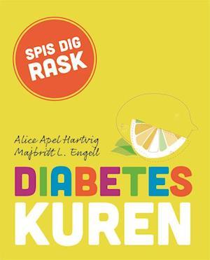 Bog, hæftet Diabeteskuren af Alice Apel Hartvig