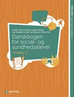 Danskbogen for social- og sundhedselever - niveau C (Sosu care)