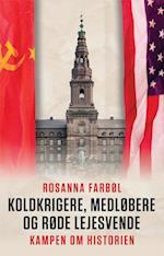 Koldkrigere, medløbere og røde lejesvende
