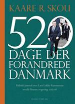 520 dage der forandrede Danmark af Kaare R. Skou
