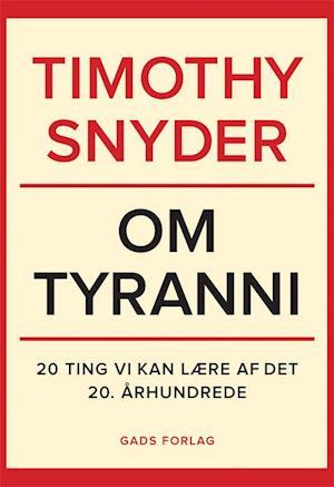 Bog, hæftet Om tyranni af Timothy Snyder