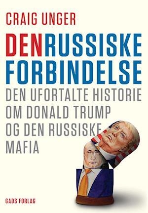 Den russiske forbindelse
