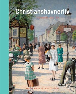 Christianshavnerliv gennem 400 år