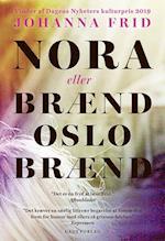 Nora. eller Brænd, Oslo, brænd