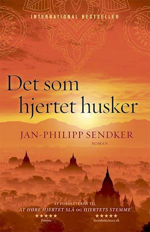 Det som hjertet husker-jan-philipp sendker-bog fra jan-philipp sendker på saxo.com