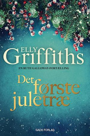 Billede af Det første juletræ-Elly Griffiths-Bog